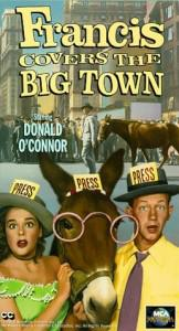 From VHS cover of the ultimate (only) Talking Mule newspaper movie: Francis Covers the Big Town