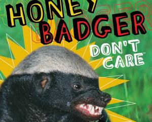 The infamous honey badger (image courtesy of Zap2It.com)