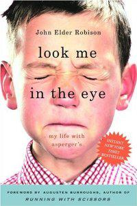 Cover of ″Look Me in the Eye: My Life wit...