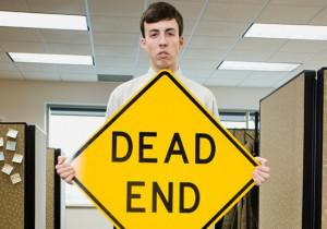 In Pictures: 20 Signs You're Stuck in a Dead-End Job