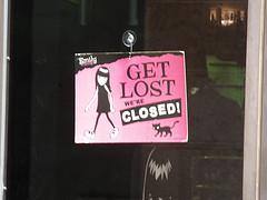 Get Lost we're Closed - sign on shop in Verona