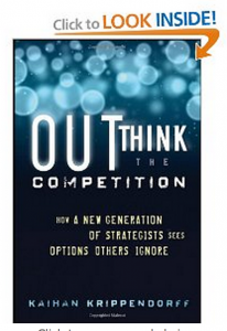 "The book ""Outthink the Competition: How a New Generation of Strategists Sees Options Others Ignore"" teaches you to zag when others zig"