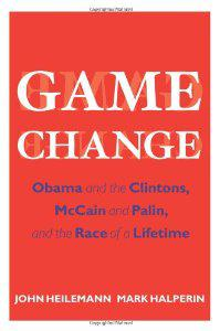 "Cover of ""Game Change: Obama and the Clin..."