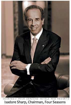 Isadore Sharp, Chairman and Founder, Four Seasons