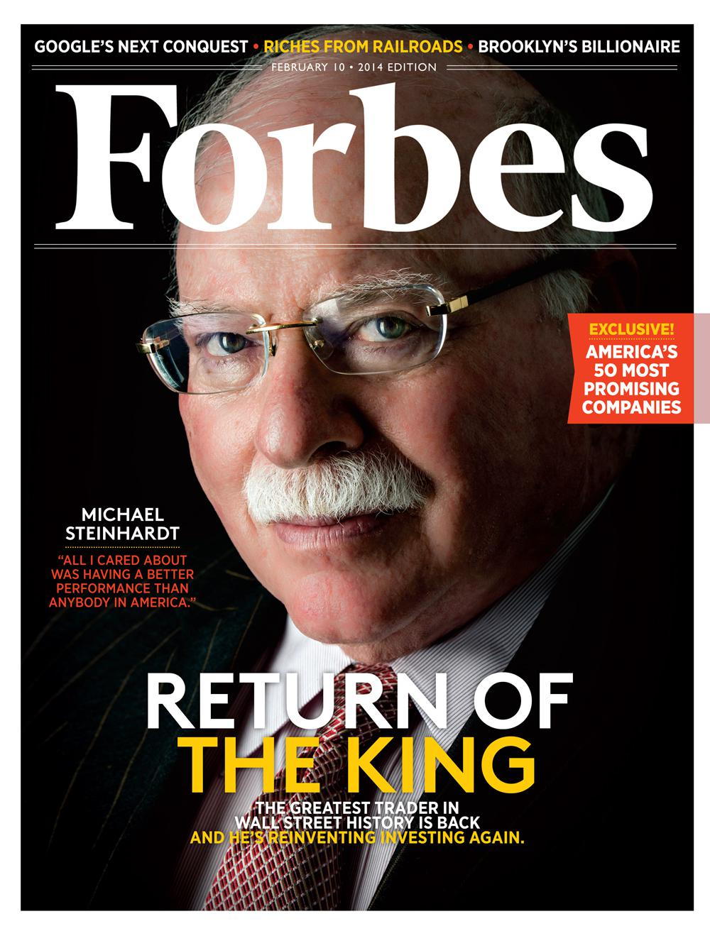 Michael Steinhardt, Wall Street's Greatest Trader, Is Back -- And He's Reinventing Investing Again