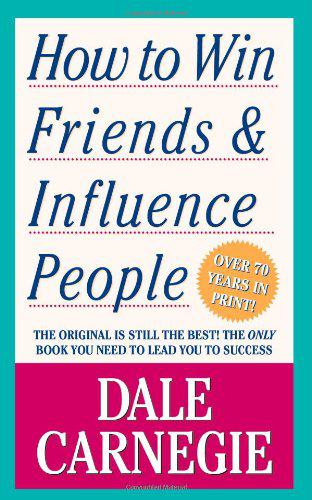 principles of how to win friends and influence others