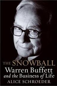 The Snowball: Warren Buffett and the Business ...