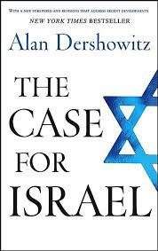 The Case For Israel Alan Dershowitz