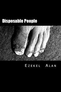 Ezekel Alan's Disposable People
