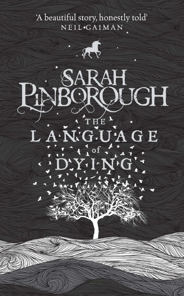 Sarah Pinborough's Language of Dying, published by Jo Fletcher Books
